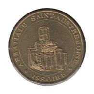 63018 - MEDAILLE TOURISTIQUE MONNAIE DE PARIS 63 - Abbatiale St Austremoine - 2003 - Monnaie De Paris