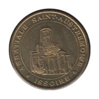 63019 - MEDAILLE TOURISTIQUE MONNAIE DE PARIS 63 - Abbatiale St Austremoine - 2003 - Monnaie De Paris
