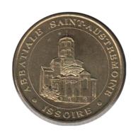 63021 - MEDAILLE TOURISTIQUE MONNAIE DE PARIS 63 - Abbatiale St Austremoine - 2007 - 2007