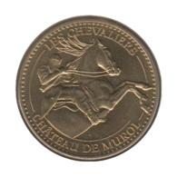 63032 - MEDAILLE TOURISTIQUE MONNAIE DE PARIS 63 - Château De Murol Les Chevaliers - 2013 - Monnaie De Paris
