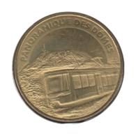 63039 - MEDAILLE TOURISTIQUE MONNAIE DE PARIS 63 - Panoramique Des Dômes - 2014 - Monnaie De Paris