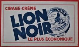 Ancien Buvard D'Ecole PUBLICITAIRE Cirage Creme LION NOIR Paris Montrouge - Papel Secante