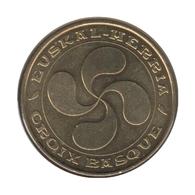 64011 - MEDAILLE TOURISTIQUE MONNAIE DE PARIS 64 - Croix Basque - 2011 - Monnaie De Paris