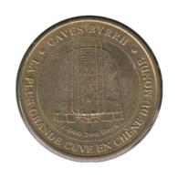 66002 - MEDAILLE TOURISTIQUE MONNAIE DE PARIS 66 - Caves Byrrh - 2006 - Monnaie De Paris