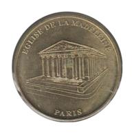 75004 - MEDAILLE TOURISTIQUE MONNAIE DE PARIS 75 - Eglise De La Madelaine  - 2009 - Monnaie De Paris
