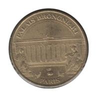 75022 - MEDAILLE TOURISTIQUE MONNAIE DE PARIS 75 - Palais Brogniart - 2006 - Monnaie De Paris