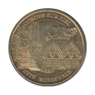 81001 - MEDAILLE TOURISTIQUE MONNAIE DE PARIS 81 - Cordes Sur Ciel - 2005 - Monnaie De Paris