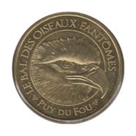 85008 - MEDAILLE TOURISTIQUE MONNAIE DE PARIS 85 - Puy Du Fou Bal Des Oiseaux - 2016 - 2016