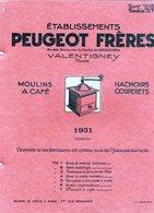 Catalogue PEUGEOT ,Valentigney : Moulins à Café ,hachoirs.....1931 ; 34 Pages Illustrées ;bon état : 30x25 Cm - France