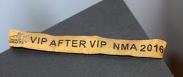"""Peu Courant ! Bracelet Tissus D'invité à La Cérémonie """"NRJ Music Awards"""" VIP After VIP NMA 2016"""" Cannes - Merchandising"""