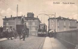 ITALIE N° 53663. PARMA. Tramway. Ponte Di Mezzo - Parma
