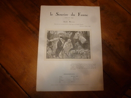 1919 LE SOURIRE DU FAUNE , Acte En Vers , Par André Rivoire- Présenté à La Comédie Française Le 5 Fev 1919 (ill Calbet) - Théâtre