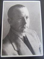 """Postkarte Propaganda """"Männer Der Zeit"""" Reichspressechef Otto Dietrich - R! - Deutschland"""