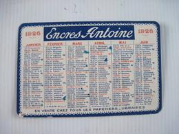 Calendrier Publicitaire Encres Antoine 1926 TBE - Calendarios