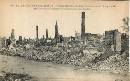 SERMAIZE LES BAINS RUE ST DIZIER DETRUITE TOTALEMENT PAR LES BOCHES  GRANDE GUERRE 1914-16 - Sermaize-les-Bains