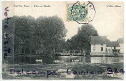 - PAYNS - ( Aube ), L'Ancien Moulin, Cliché Peu Courant, épaisse, écrite, 1905, édit Polliot, TTBE, Scans. - Altri Comuni