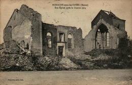 55 - ROMAGNE-sous-les-COTES - Son Eglise Après La Guerre 1914 - Altri Comuni