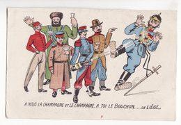 MILITARIA   Carte Patriotique    à Nous La Champagne Et Le Champagne - Patriotiques