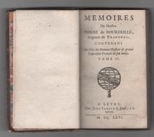 1666 - MEMOIRES DE MESSIRE PIERRE DE BOURDEILLE SEIGNEUR DE BRANTOME LEYDE CHEZ JEAN SAMBIX LE JEUNE LA SPHERE - TOME II - Livres, BD, Revues