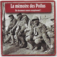 CD La Mémoire Des Poilus Chansons Et Témoignage Guerre 1914 1918 - Musique & Instruments