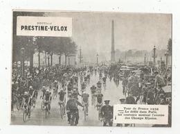 Photographie  , 175 X 125 Mm, Cyclisme,TOUR DE FRANCE 1934 , Les Coureurs Montent Les Champs Elysées,frais Fr 1.55 E - Cyclisme