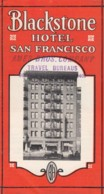 Blackstone Hotel, San Francisco California Advertisement Brochure C1920s/30s, Interior Images, Map Of Central City - Tourism Brochures