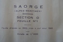 3 Feuilles Cadastrales De SAORGE (Alpes Maritimes) H4, D3, O1- échelle 1/2000ème Dressées 1864 Mises à Jour 1968 - Cartes Topographiques