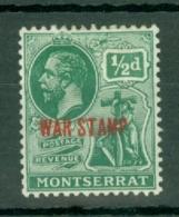 Montserrat: 1917/18   KGV 'War Tax' OVPT   SG60   ½d  [red Overprint]   MH - Montserrat