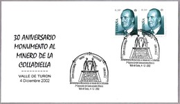 30 Años MONUMENTO AL MINERO - 30 Years Mining Monument. Valle De Turon, Asturias, 2002 - Minerales