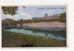DEPT 25 : édit. Cim  : Besançon La Cité Universitaire Le Doubs - Besancon
