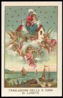 """Madonna Di Loreto / Trasporto Della Santa Casa (1894 / VI Centenario Della Traslazione) - """"Riproduzione"""" - Santini"""