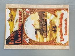 Köln-Düsseldorfer Rhein-Schifffahrt, Plakat 1901; Retrokarte (gelaufen; 1991); H16 - Bateaux