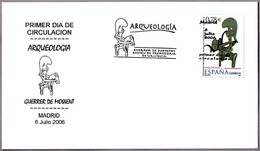 Arqueologia: GUERRER DE MOIXENT - Archeology. SPD/FDC Madrid 2006 - Arqueología