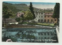 VALLOMBROSA - GRAND HOTEL LA FORESTA -  VIAGGIATA FG - Firenze