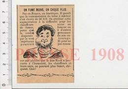 Presse 1908 On Fume Moins On Chique Plus / Tabac à Chiquer à Mâcher 213/5E - Non Classificati