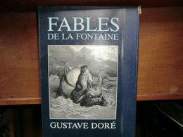 Livre Fables De La Fontaine - Illustrations De Gustave Doré - 1990 - Poésie