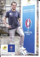FOOTBALL -CHAMPIONNAT EUROPE  EURO  2016 - JEROME ROTHEN - LA POSTE - - Football