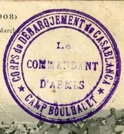 CACHET CORPS DE DEBARQUEMENT DE CASABLANCA - CAMP BOULHAUT  - SUR CPA CAMPAGNE DU MAROC 1907-1908 - Marcophilie (Lettres)
