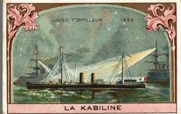 CHROMO  LA KABILINE LA VERITABLE TEINTURE DES MENAGES  AVISO TORPILLEUR 1890 - Chromos