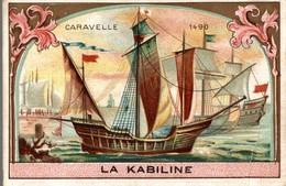 CHROMO  LA KABILINE LA VERITABLE TEINTURE DES MENAGES  CARAVELLE 1490 - Chromos