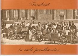 Turnhout In Oude Prentkaarten - Histoire