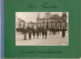 Sint-truiden  In Oude Prentkaarten - Histoire
