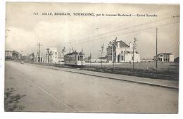 LILLE - Lille-Roubaix-Tourcoing Par Le Nouveau Boulevard - Croisé Laroche - Tramway - Lille
