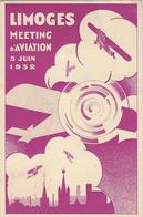 1932- C P A  - LIMOGES / Meeting D'Aviation / 5 Juin 1932 Avec Oblit. Du 5-6-32 Et Vignette - 1921-1960: Periodo Moderno