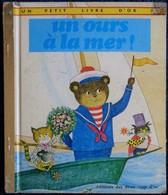 Un Ours à La Mer - Un Petit Livre D' Or N° 365 - Éditions Des Deux Coqs D'Or - ( 1982 ) . - Bücher, Zeitschriften, Comics