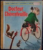 Docteur Chèvrefeuille - Un Petit Livre D' Or N° 297 - Éditions Des Deux Coqs D'Or - ( 1978 ) . - Bücher, Zeitschriften, Comics