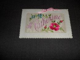 Carte Brodée ( 76 )  Geborduurde Kaart  ( Pas Une Carte Postale , Carte De Voeux )  Sainte Cathérine - Embroidered