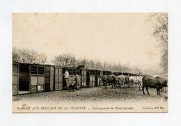 Marché Aux Bestiaux De La Villette . PARIS . Train, Embarquement De Boeufs Invendus . Tiermarkt Beasts Market - Arrondissement: 19