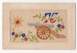 WW1 Vintage Embroidered Silk Postcard 75 Artillery Gun - Guerre 1914-18