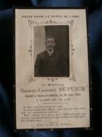 Faire Part De Décès  Gaston Casimir Dupuich Décédé à Sains En Gohelle Le 29/6/1910 à 28 Ans - L435 - Décès